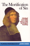 The Mortification of Sin by John Owen